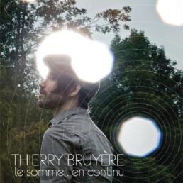 Le sommeil en continu - Thierry Bruyère