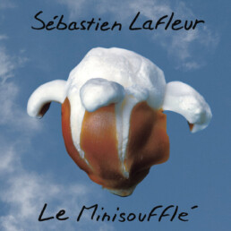 Le Minisoufflé - Sébastien Lafleur