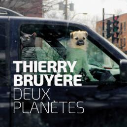 Deux Planètes - Thierry Bruyère