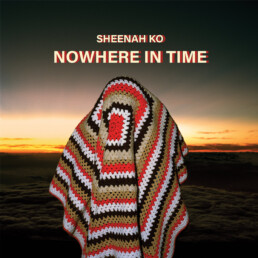 Nowhere In Time - Sheenah Ko